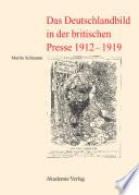 Das Deutschlandbild in der britischen Presse 1912 1919
