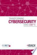 Transforming Cybersecurity: Using COBIT 5