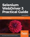 Selenium WebDriver 3 Practical Guide