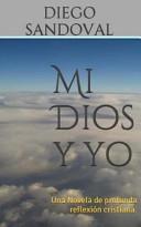 Mi Dios y yo / My God and I