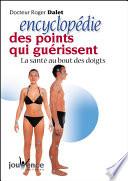 La Santé Au Bout Des Doigts. Auto-Acupuncture. par Roger Dalet