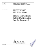 Electronic rulemaking efforts to facilitate public participation can be improved