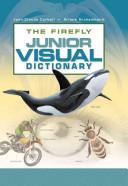 The Firefly Junior Visual Dictionary : at the world around us...