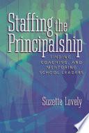 Staffing the Principalship