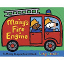 Maisy s Fire Engine