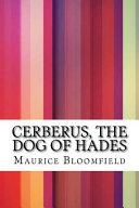 Cerberus  the Dog of Hades
