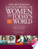 The Multimedia Encyclopedia Of Women In Today S World book