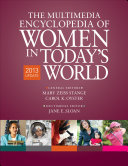 The Multimedia Encyclopedia of Women in Today s World