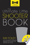 Ultimate Little Shooter Book It To Him To Take The Mystery