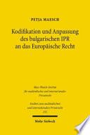 Kodifikation und Anpassung des bulgarischen IPR an das Europäische Recht