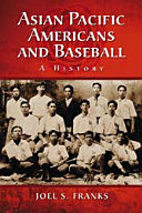 Asian Pacific Americans and Baseball