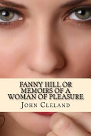 Fanny Hill Or Memoirs of a Woman of Pleasure