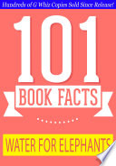 Water for Elephants   101 Amazing Facts You Didn t Know