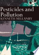 Pesticides and Pollution  Collins New Naturalist Library  Book 50