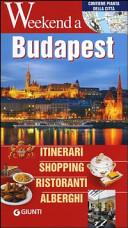 Copertina Libro Budapest. Itinerari, shopping, ristoranti, alberghi