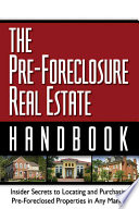 The Pre Foreclosure Real Estate Handbook