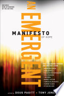 A Emergent Manifesto of Hope    mersion  Emergent Village resources for communities of faith