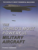 The World's Most Powerful Military Aircraft