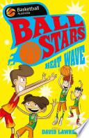 Ball Stars 2: Heat Wave