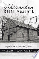 Restoration Run Amuck