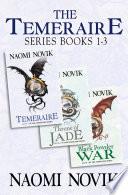 The Temeraire Series Books 1 3  Temeraire  Throne Of Jade  Black Powder War : stunning temeraire series, following the...