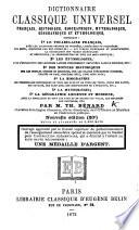 Dictionnaire classique universel fran  ais  historique  biographique  mythologique  g  ographique et   tymologique     Seconde   dition  revue et corrig  e  etc