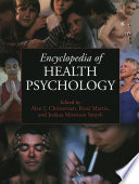 Encyclopedia Of Health Psychology : on the promotion and maintenance of both physical...