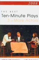 Best Ten minute Play for Three Or More Actors