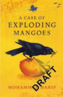 A Case Of Exploding Mangoes : a plane goes down. a case of...