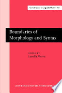 Boundaries of Morphology and Syntax