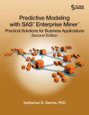 Ebook Predictive Modeling with SAS Enterprise Miner Epub Kattamuri S. Sarma, PhD Apps Read Mobile