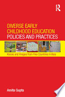 Diverse Early Childhood Education Policies and Practices