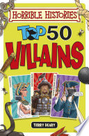 Horrible Histories  Top 50 Villains