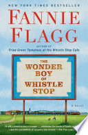 Book The Wonder Boy of Whistle Stop