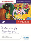 AQA Sociology Student Guide 3: Crime and deviance (with theory and methods)