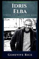 Idris Elba Stress Away Coloring Book