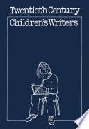 Twentieth Century Children S Writers