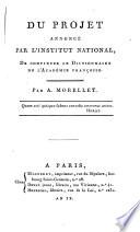 Du projet annonc   par l Institut National de continuer le dictionnaire de l Acad  mie fran  aise
