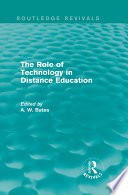 The Role of Technology in Distance Education  Routledge Revivals