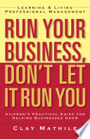 Run Your Business Don T Let It Run You