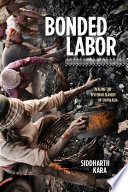Bonded labor tackling the system of slavery in South Asia