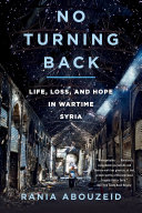 download ebook no turning back: life, loss, and hope in wartime syria pdf epub