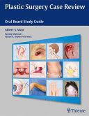 Plastic Surgery Case Review