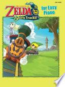 The Legend of Zelda   Spirit Tracks for Easy Piano