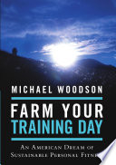 Farm Your Training Day