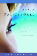 Living a Purpose Full Life