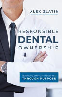 Responsible Dental Ownership
