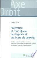 Protection et contrefa  on des logiciels et des bases de donn  es