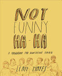 Not Funny Ha Ha Novel Illustrating The Lives Of Two Young Women