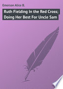 download ebook ruth fielding in the red cross; doing her best for uncle sam pdf epub